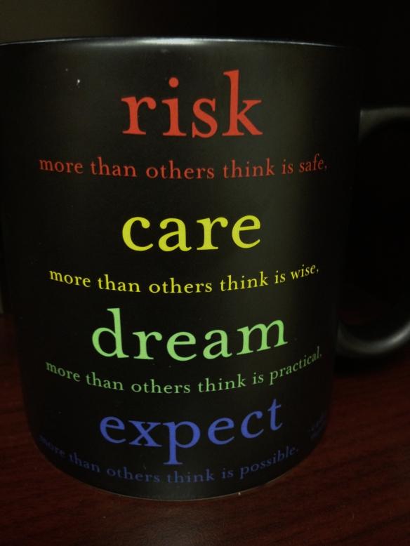 Words of Wisdom from My Coffee Mug